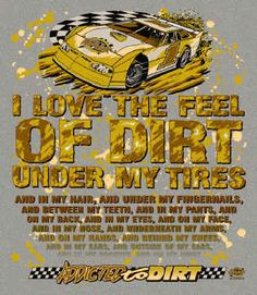 Dirt Track Racing Quotes | dirt everywhere dlm bk.jpg (211853 bytes)