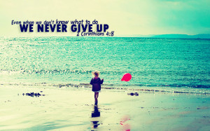 never give up bible quotes