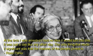 Rosa parks, best, quotes, sayings, famous, about yourself