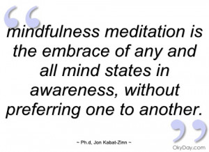 mindfulness meditation is the embrace of