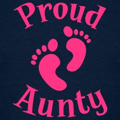Proud aunty with cute little feet T-Shirts