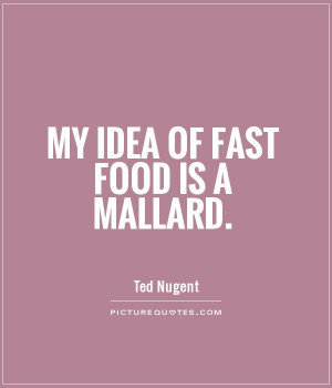 Fast Food Quotes Sayings
