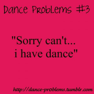 ... this image include: dance, dance problems, dancing, love and quotes