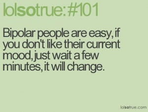 bipolar quotes and sayings | funny bipolar quotes image search results ...