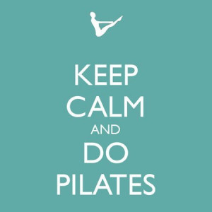 - Funny Quotes - Keep calm and do pilates. Yoga. Workout. Pilates ...