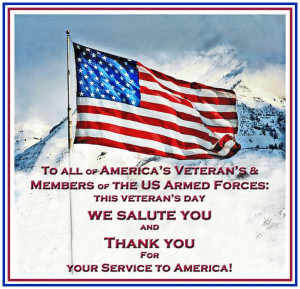 Veterans Day 2013 Quotes Thank You To all of america's veteran's