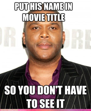 funny-celebrity-pictures-good-guy-tyler-perry