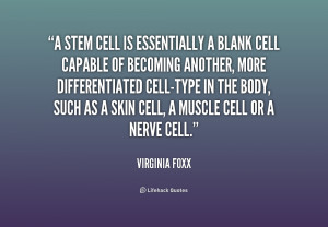 Stem Cell Quotes