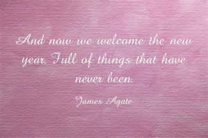 And now we welcome the new year . Full of things that have never been ...