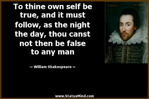 ... then be false to any man - William Shakespeare Quotes - StatusMind.com