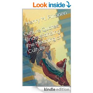 Culture Quotes: Understanding the Meaning of Culture [Kindle Edition]