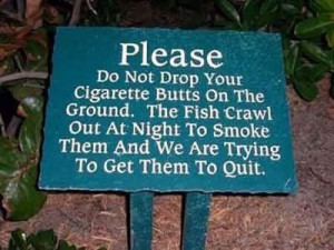 And Sayings,Funny Sign Board,Funny Smoking Signs,Smoking Funny Sayings ...