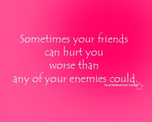 Sometimes your friends... - quotes Photo
