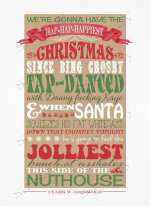 Christmas Vacation Movie Quote Poster