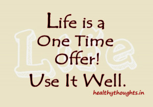 ... one time offer-use it well-weekend-good morning-quotes-have a nice day