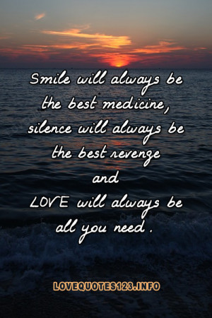 Smile will always be the best medicine, silence will always be the ...