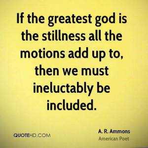 ammons-a-r-ammons-if-the-greatest-god-is-the-stillness-all-the.jpg