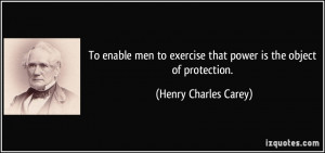 More Henry Charles Carey Quotes