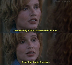 Thelma and Louise Quotes