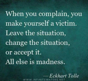 Don't make yourself a victim