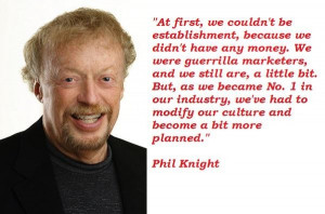 Phil knight famous quotes 1