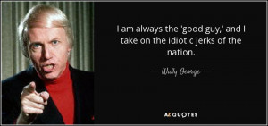 Wally George Quotes
