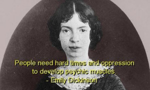 Emily dickinson quotes and sayings psychic muscles