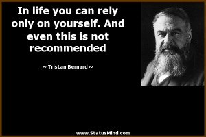 ... even this is not recommended - Tristan Bernard Quotes - StatusMind.com