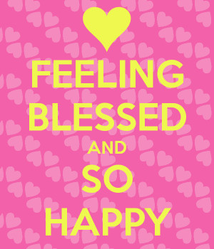 feeling blessed and happy quotes