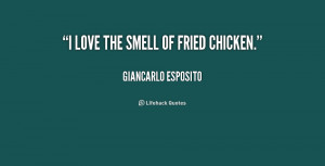 Funny Fried Chicken Quotes Quote-giancarlo-esposito-i-