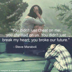 You Cheated On Me Quotes