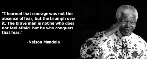 Nelson Mandela quote about fear