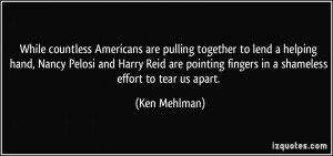 While countless Americans are pulling together to lend a helping hand ...