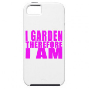 Girl Gardening : I Garden Therefore I Am iPhone 5 Cases