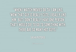quote-Sasha-Pieterse-when-i-watch-movies-or-tv-i-207032.png