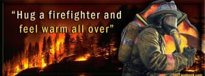 Hug a firefighter Cover Firemen Timeline Covers
