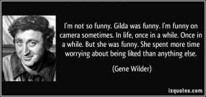 quote-i-m-not-so-funny-gilda-was-funny-i-m-funny-on-camera-sometimes ...