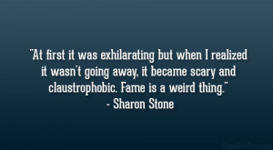 Sharon Stone Quote