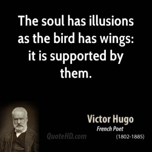 Victor Hugo Quotes...