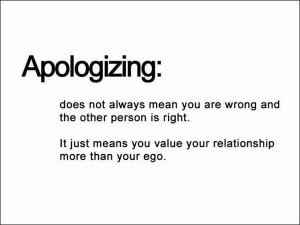 ... quote6 Wisdom Quote Apologizing is Valuing the Relationship over Ego