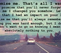 him, losing someone, lost him, love him, lovequotes, promises, quotes ...