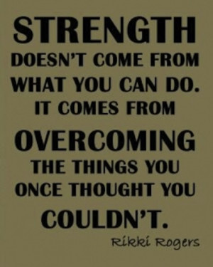 overcoming strength picture quote
