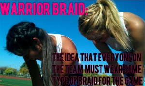 The Warrior Braid: The idea that everyone on the team must have some ...