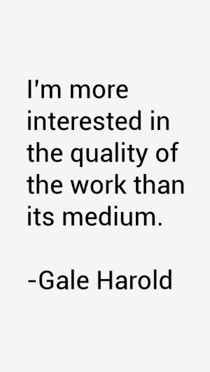 Gale Harold Quotes & Sayings