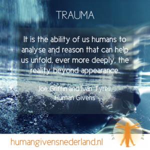 Trauma quotes: Human Givens Nederland