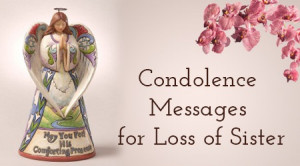 Condolence Messages for Loss of Sister