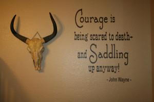 Cowboy quote John Wayne vinyl wall lettering 20 x 23 with BONUS decals