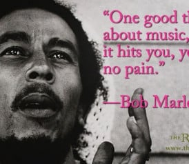 Quote of the Day: Bob Marley on the Power of Music
