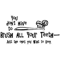 Braces and Smile Quotes