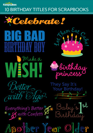 Results for 1st Birthday Quotes for Scrapbooking.